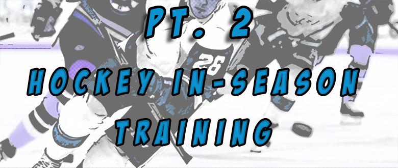 Hockey In-season Training