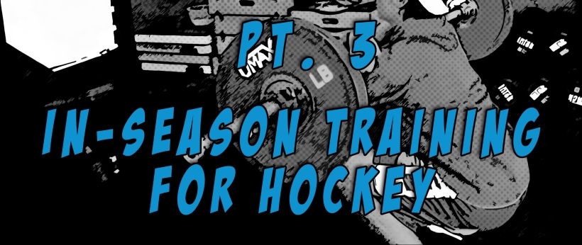 Part 3 In-season Training for Hockey